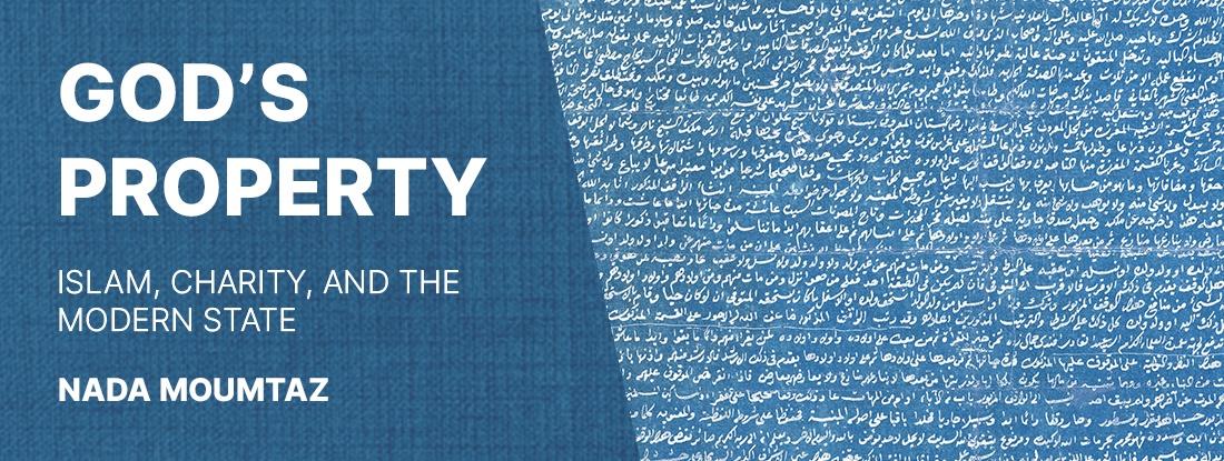 God's Property Islam and the Humanities Nada Moumtaz